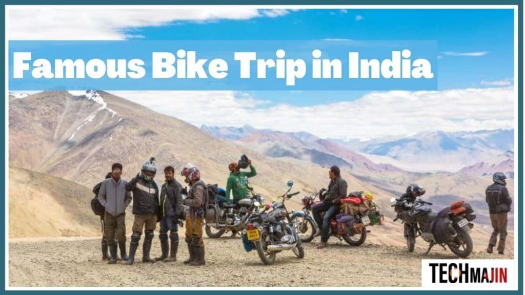 famous bike trip in India