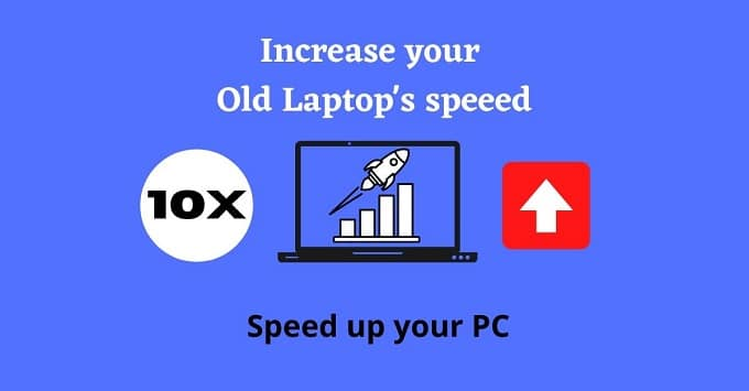 How to increase laptop speed