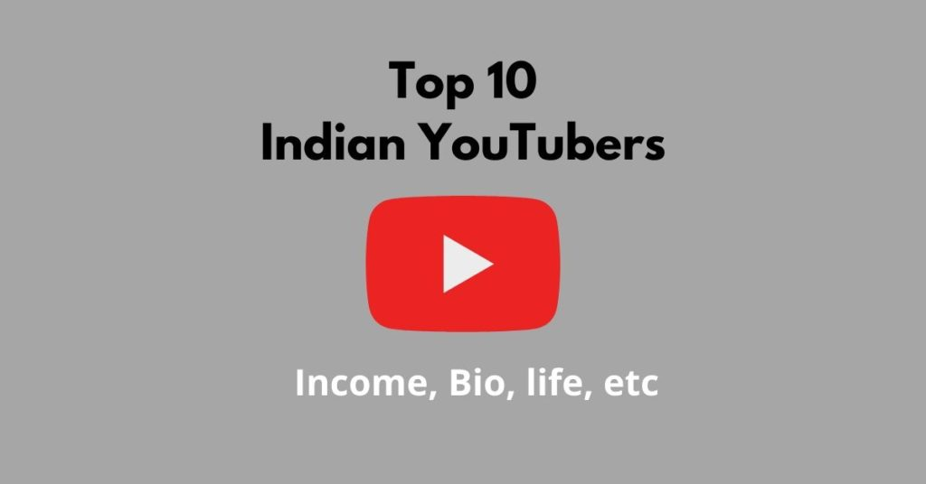 Top 10 Indian YouTubers- featured image